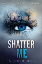 Shatter Me (2011)